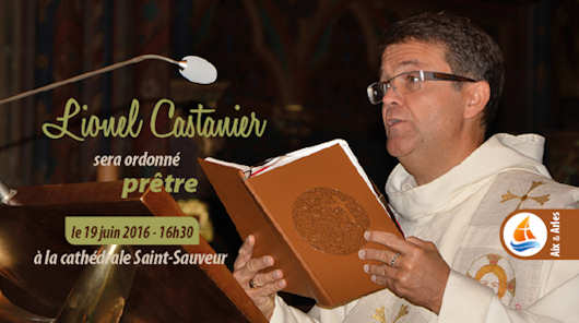 Lionel CASTANIER ordonné prêtre le 16 juin 2016