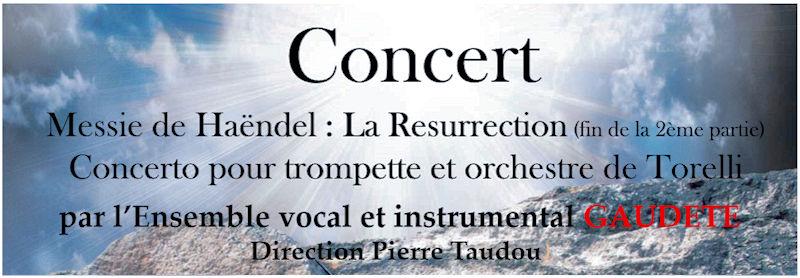 Messie de Haëndel : La Résurrection - Dimanche 15 avril 2018 à 17h00