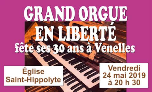 Grand orgue en liberté fête ses 30 ans à Venelles le vendredi 24 mai à 20h30