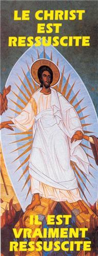 Le Christ est ressuscité - Il est vraiment ressuscité