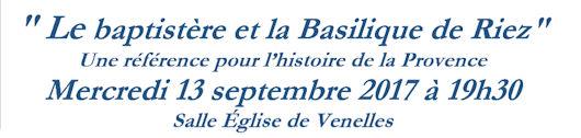 Conférence 13 septembre - église de Venelles - Baptistère et basilique de Riez