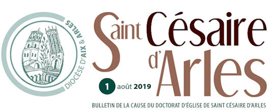 Saint Césaire d'Arles - Bulletin de la cause du doctorat d'Église de Saint Césaire d'Arles