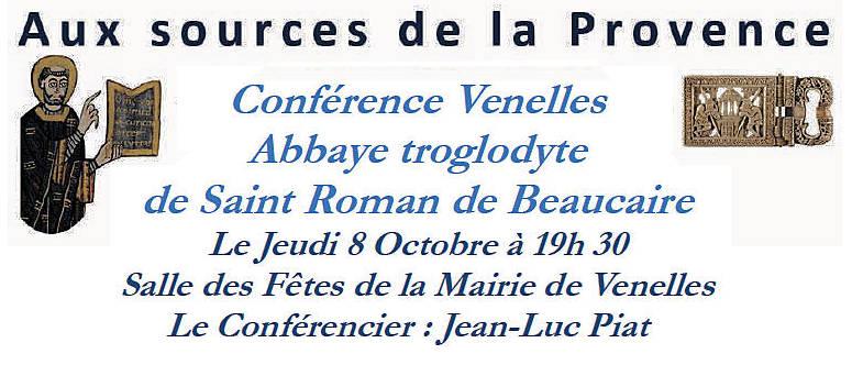 Abbaye troglodyte Saint Roman de Beaucaire - Conférence 8 octobre à 19h30 salle des Fêtes de Venelles
