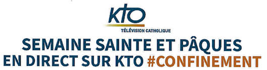 KTO, programme direct Semaine Sainte 2020